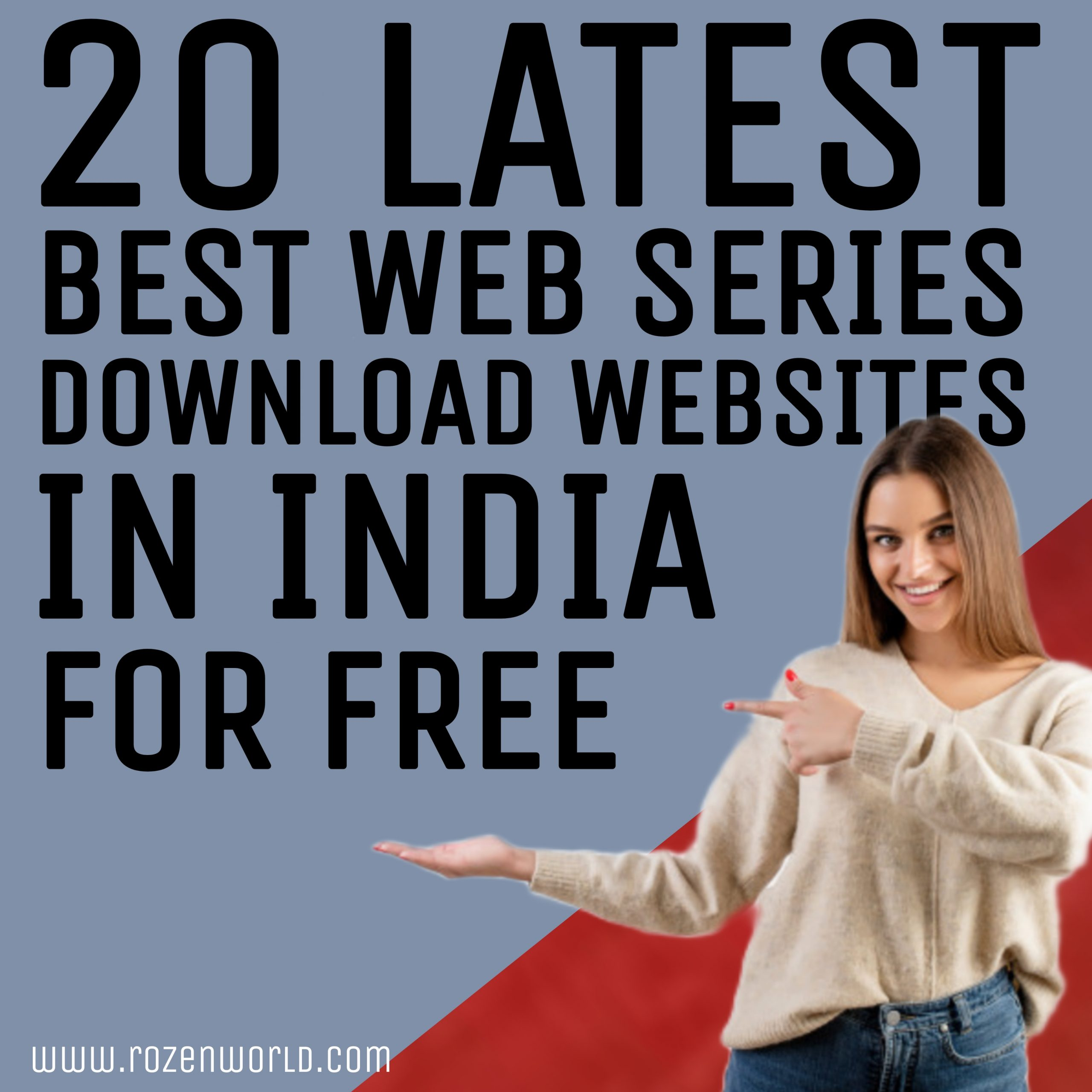 20 Latest Best Web Series Download Websites in India for free thumbnail