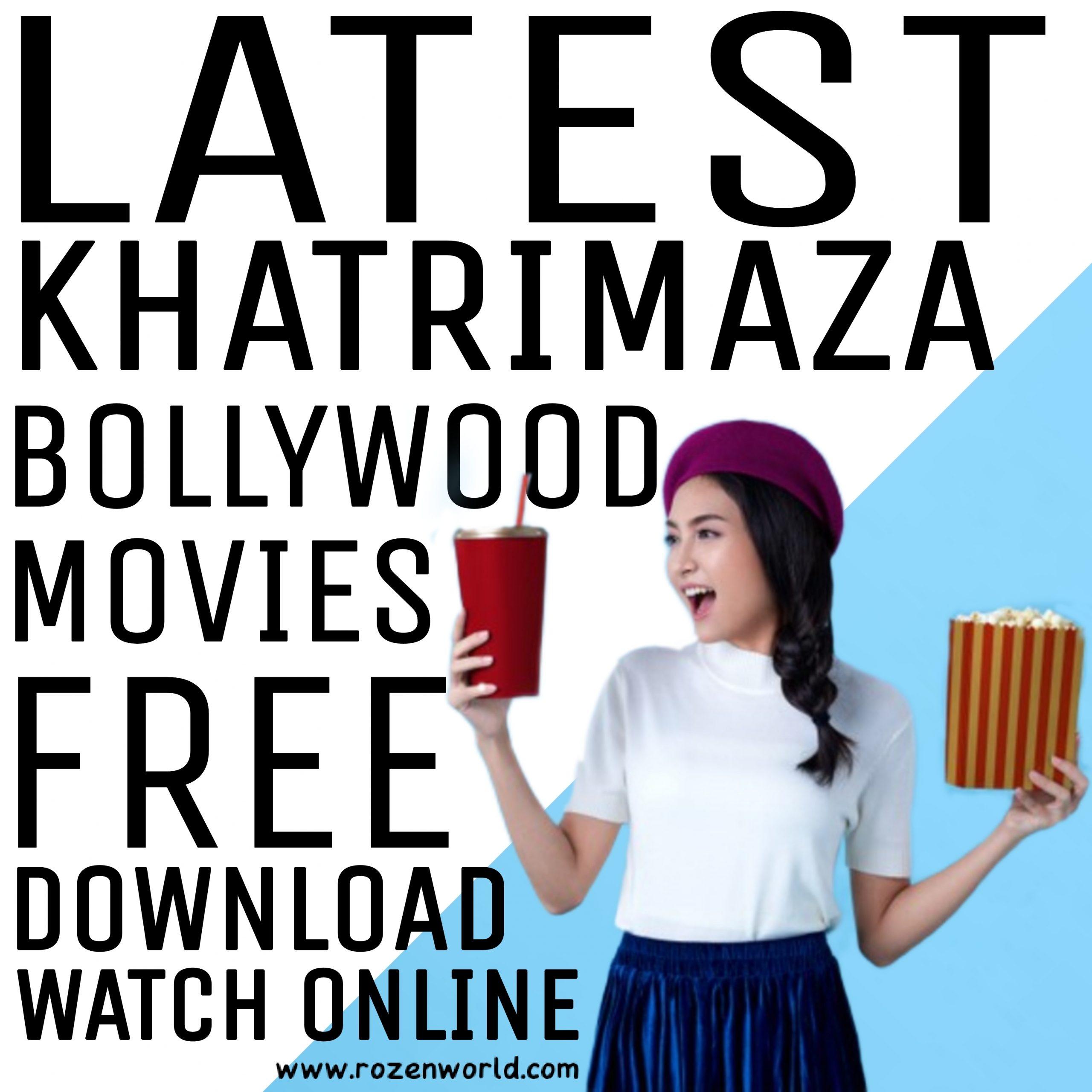 Latest khatrimaza Bollywood Movies