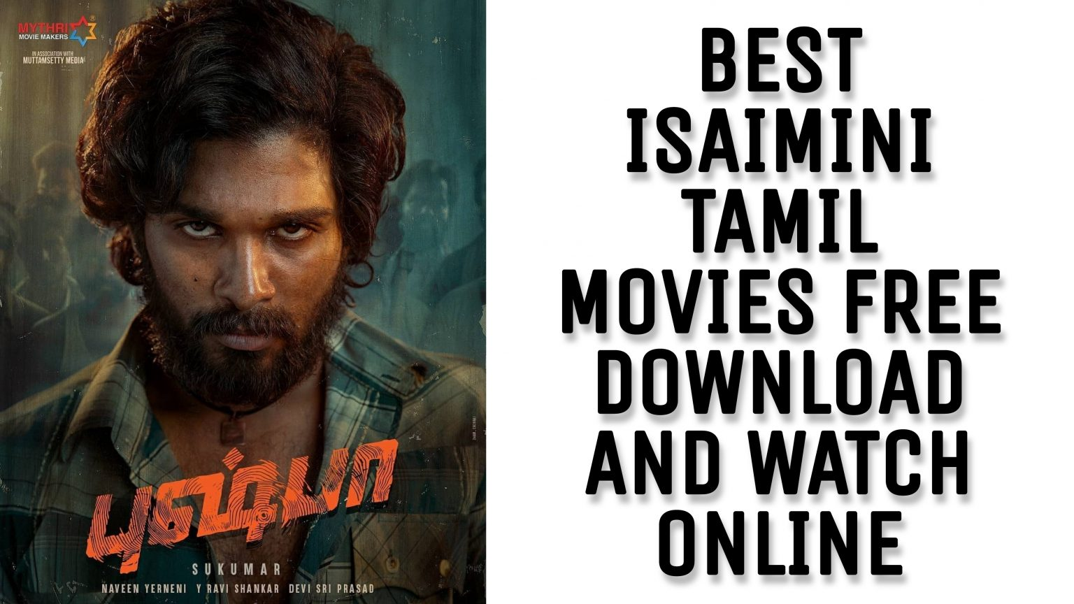 Best 2021 Isaimini Tamil Movies Free Download And Watch ...