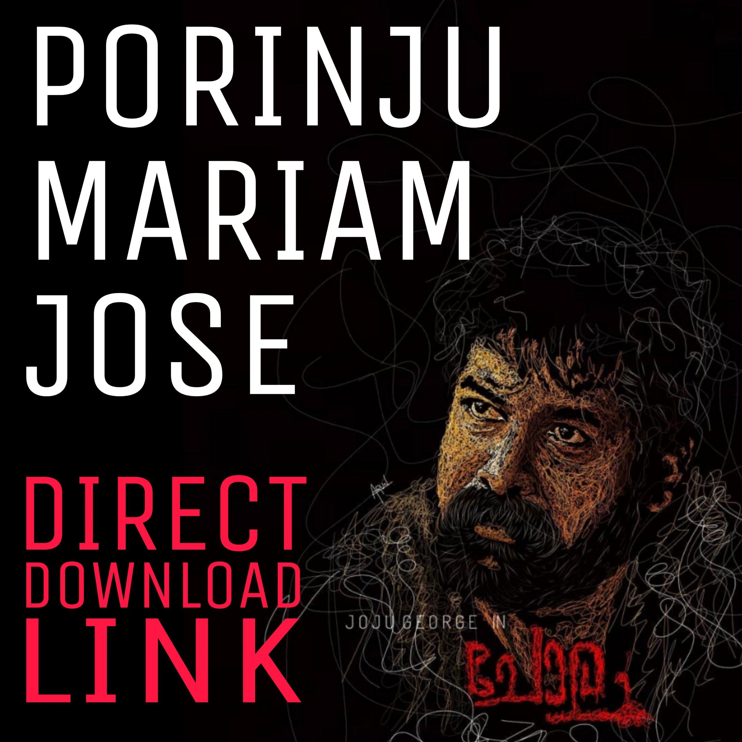 Porinju Mariam Jose movie download isaimini