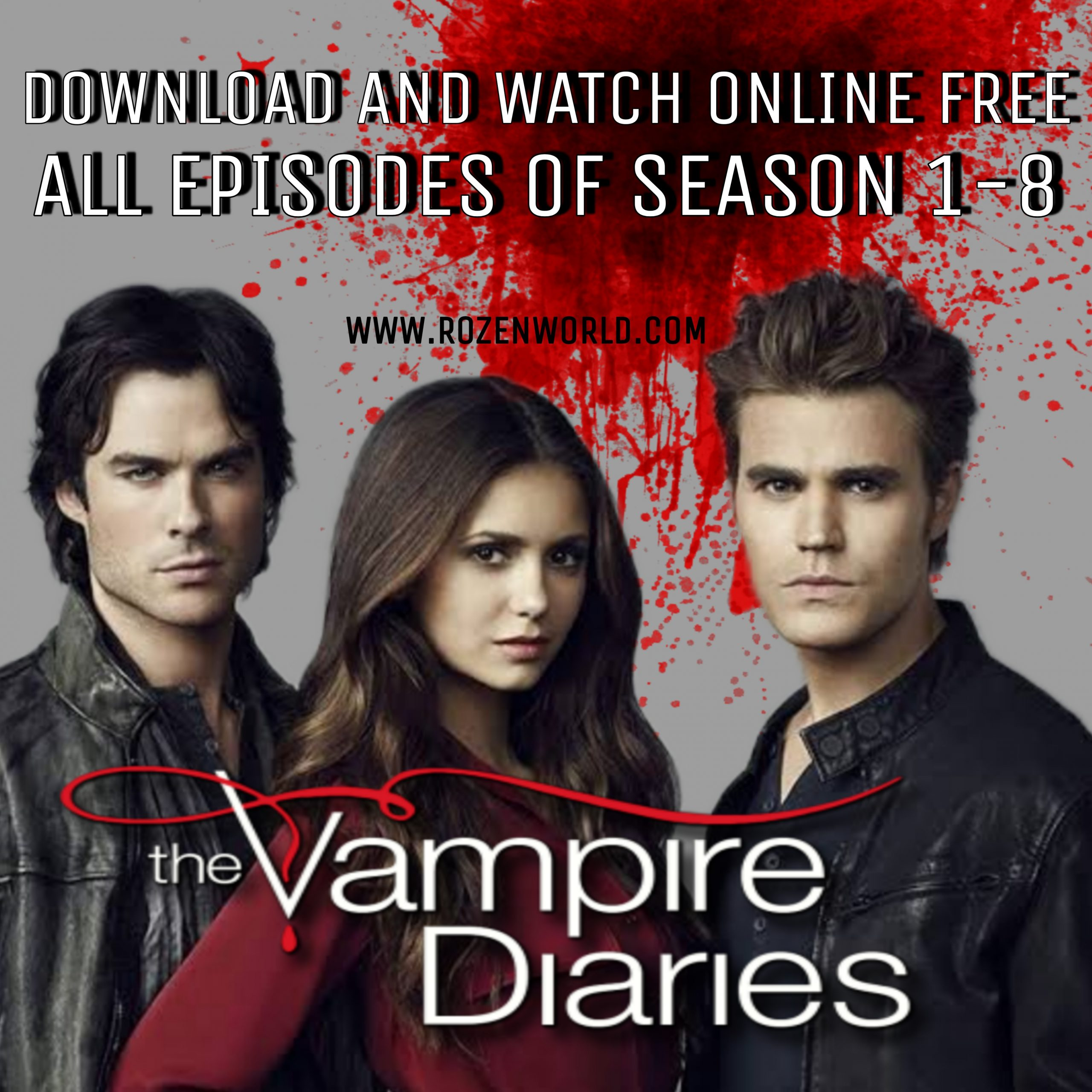 Vampire Diaries Download Telegram All Episodes of Season 1-8